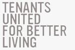 Tenants United for Better Living
