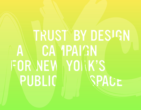 A campaign for NYC's public space
